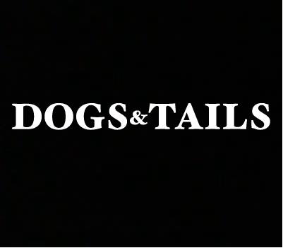 Dogs & Tails